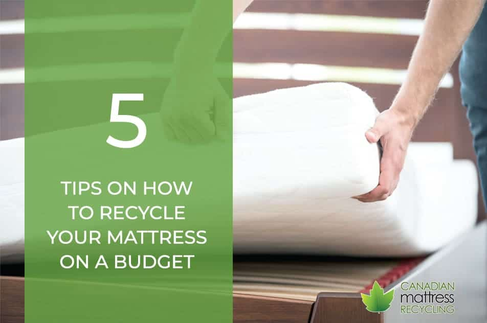 How To Recycle Your Mattress On a Budget Graphic - Mattress Removal Vancouver