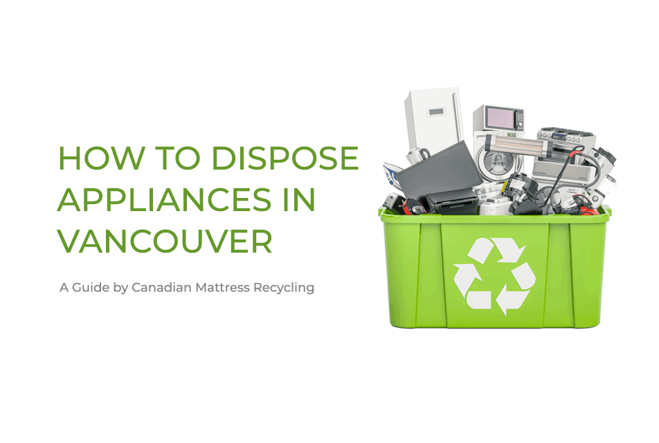 Appliance Disposal Vancouver with Recycling Bin Graphic