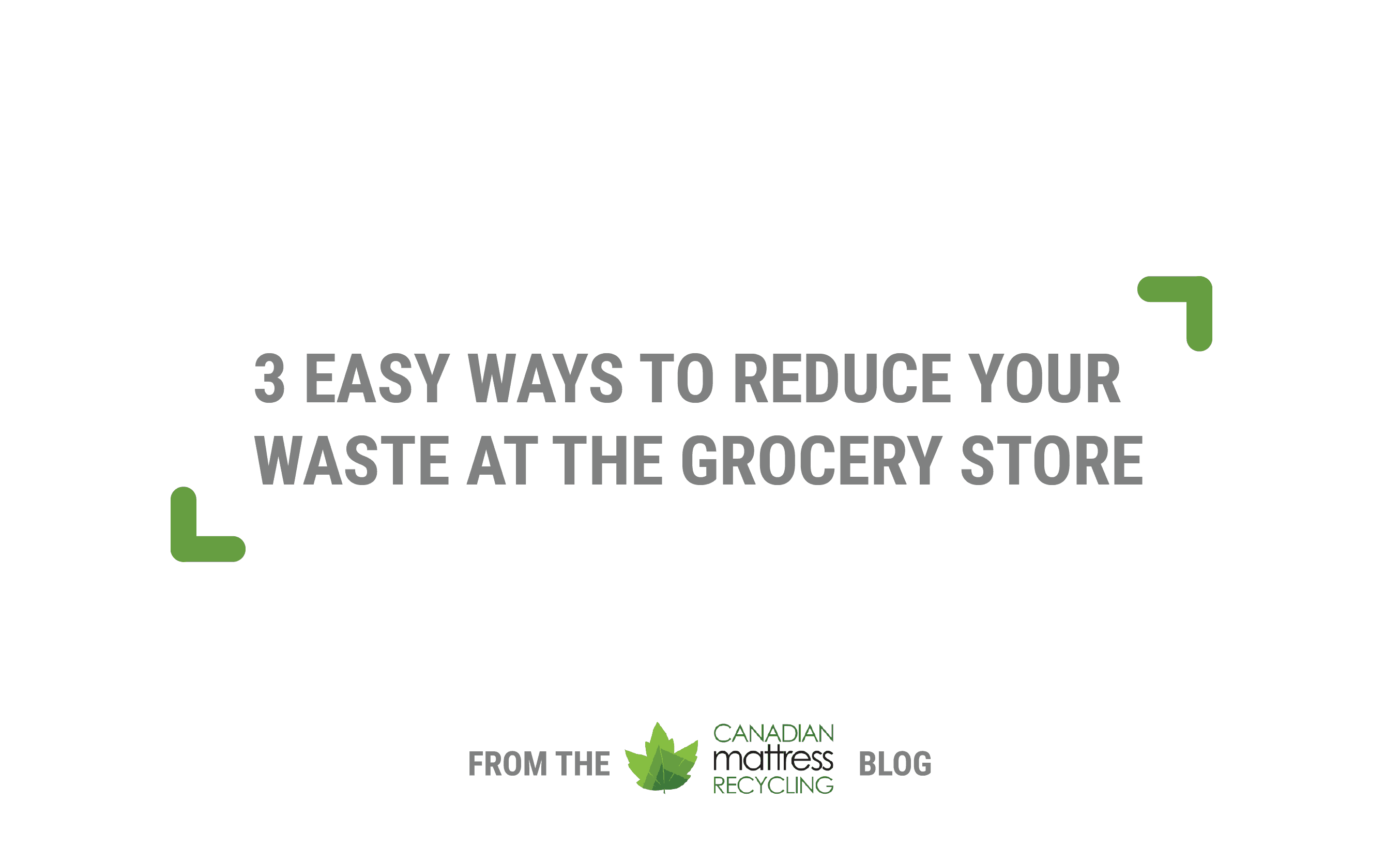 Zero Waste Grocery Store Tips for Vancouverites